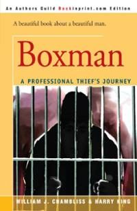 Boxman: A Professional Thief's Journey
