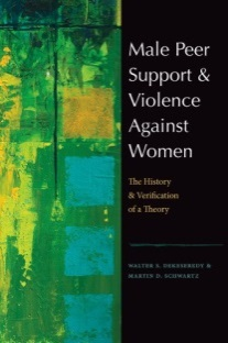 Male Peer Support & Violence Against Women: The History and Verification of a Theory