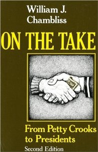 On the Take: From Petty Crooks to Presidents cover